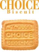 CHOICE Biscuit